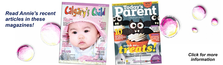 Read Annie's recent articles in these Magazines. Click for more information